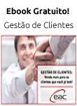Gestão de Clientes: Venda mais para os clientes que você já tem!