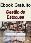 Gestão de Estoque: os passos para o sucesso!