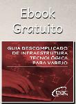 Guia descomplicado de infraestrutura tecnologica para Varejo